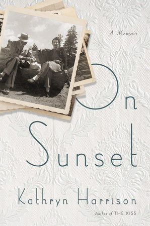 On Sunset by Kathryn Harrison