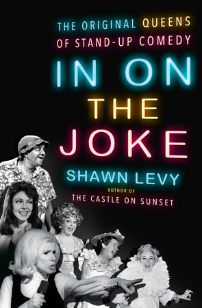In On the Joke by Shawn Levy