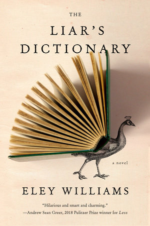 The Liar's Dictionary by Eley Williams