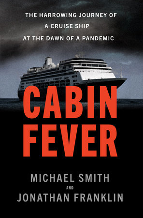 Cabin Fever by Michael Smith and Jonathan Franklin