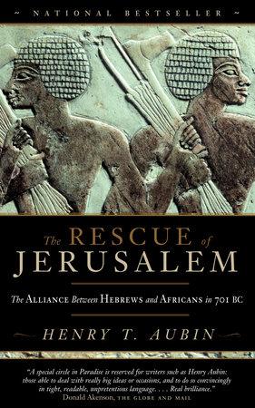The Rescue of Jerusalem by Henry Aubin