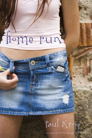 Home Run by Paul Kropp