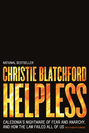 Helpless by Christie Blatchford