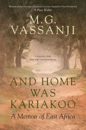 And Home Was Kariakoo by M.G. Vassanji