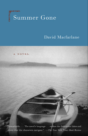 Summer Gone by David Macfarlane