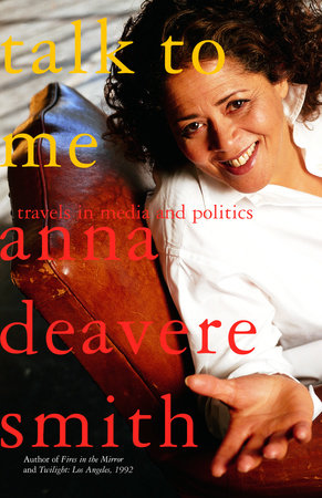 Talk to Me by Anna Deavere Smith