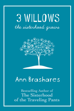 3 Willows by Ann Brashares