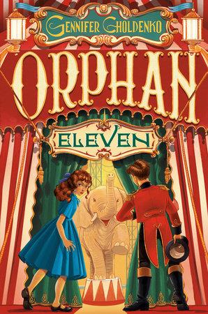 Orphan Eleven by Gennifer Choldenko