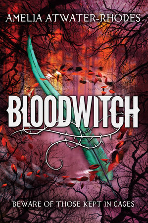 Bloodwitch (Book 1) by Amelia Atwater-Rhodes