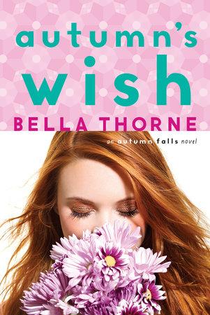 Autumn's Wish by Bella Thorne