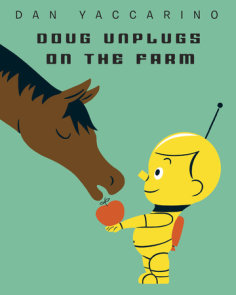Doug Unplugs on the Farm