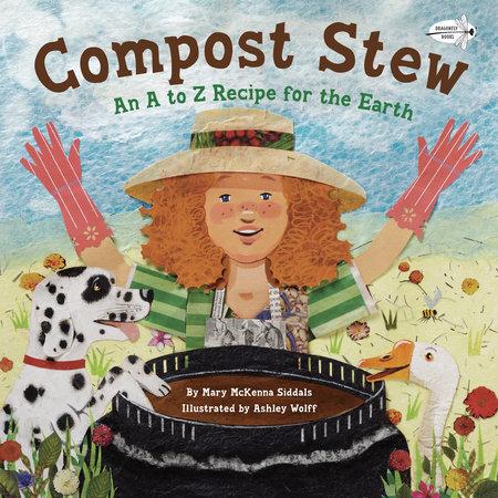 Compost Stew by Mary McKenna Siddals