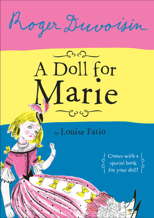 A Doll For Marie by Louise Fatio