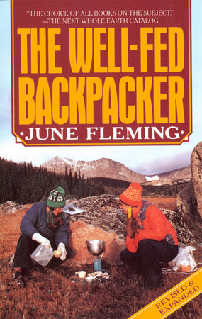 The Well-Fed Backpacker by June Fleming