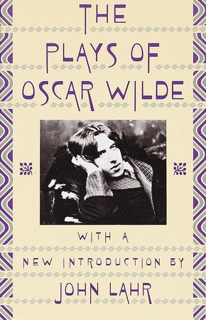 The Plays of Oscar Wilde by Oscar Wilde