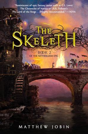 The Skeleth by Matthew Jobin