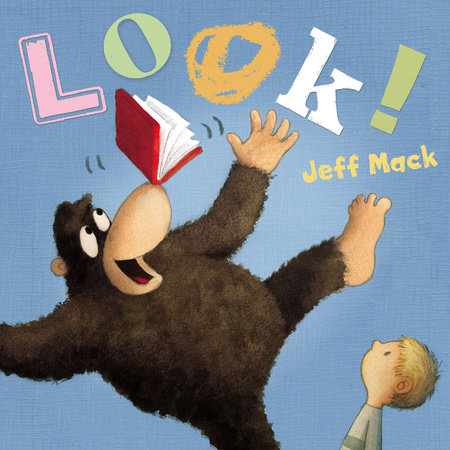 Look! by Jeff Mack