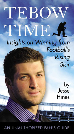 Tebow Time by Jesse Hines