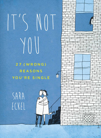 It's Not You by Sara Eckel