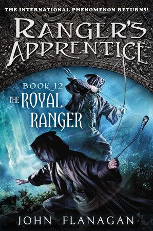 The Royal Ranger: A New Beginning by John Flanagan