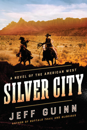 Silver City by Jeff Guinn