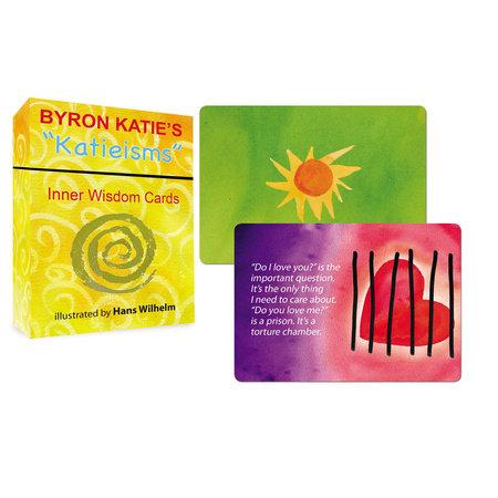 """Byron Katie's """"Katieisms"""" by Byron Katie"""