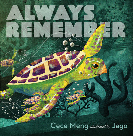 Always Remember by Cece Meng