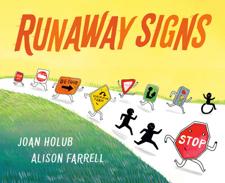 Runaway Signs by Joan Holub