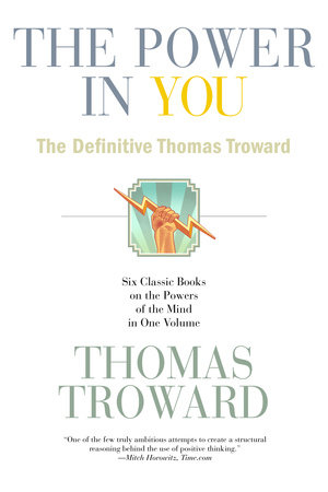 The Power in You by Thomas Troward
