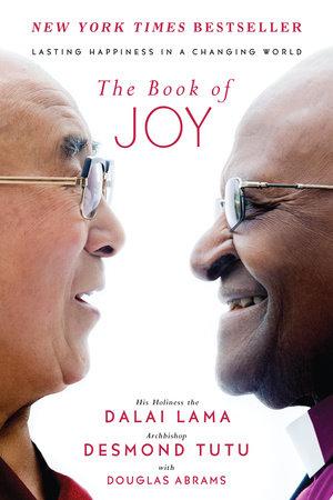 The Book of Joy by Dalai Lama, Desmond Tutu, Douglas Carlton