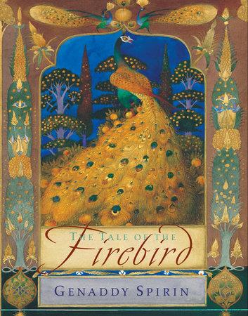 The Tale of the Firebird by Gennady Spirin