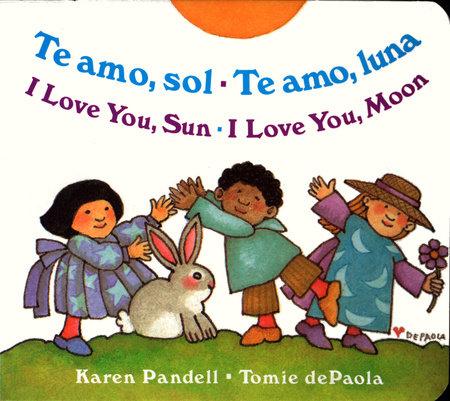 I Love You Sun / I Love You Moon by Karen Pandell