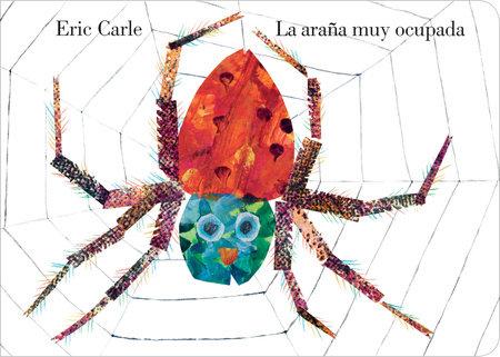 La araña muy ocupada by Eric Carle