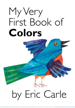 My Very First Book of Colors by Eric Carle