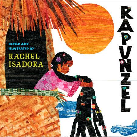 Rapunzel by Rachel Isadora