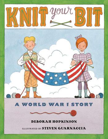 Knit Your Bit by Deborah Hopkinson