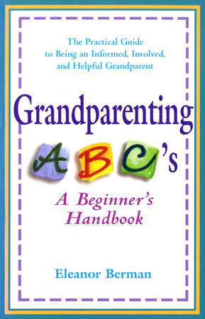 Grandparenting ABCs by Eleanor Berman