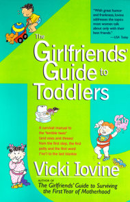 The Girlfriends' Guide to Toddlers