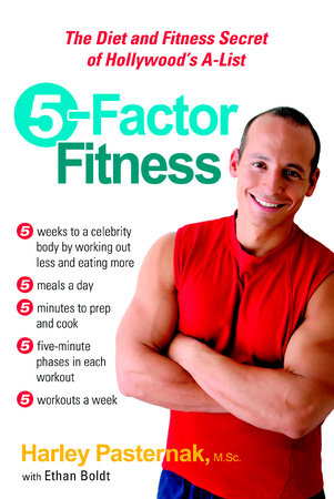5-Factor Fitness by Harley Pasternak, M.Sc. and Ethan Boldt
