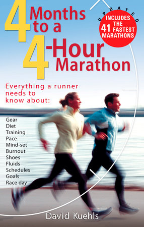 Four Months to a Four-Hour Marathon by Dave Kuehls