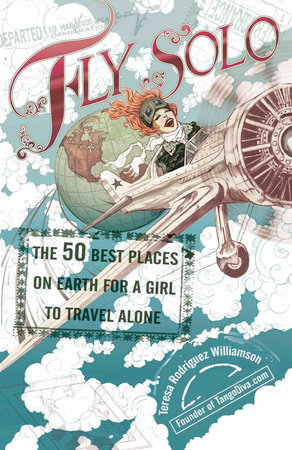 Fly Solo by Teresa Rodriguez Williamson