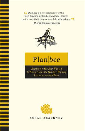 Plan Bee by Susan Brackney