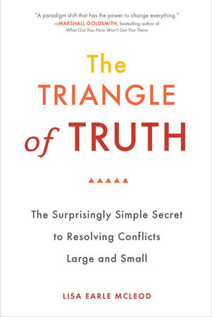 The Triangle of Truth by Lisa Earle McLeod