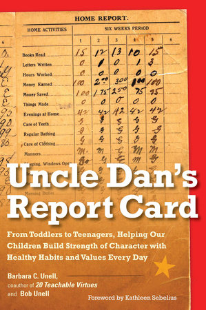 Uncle Dan's Report Card by Barbara C. Unell and Bob Unell
