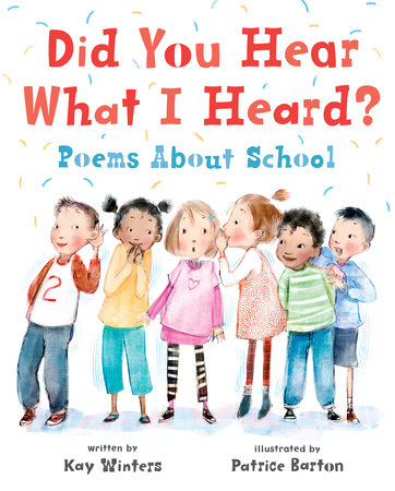 Did You Hear What I Heard? by Kay Winters