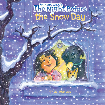 The Night Before the Snow Day by Natasha Wing