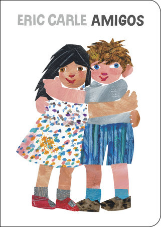 Amigos by Eric Carle