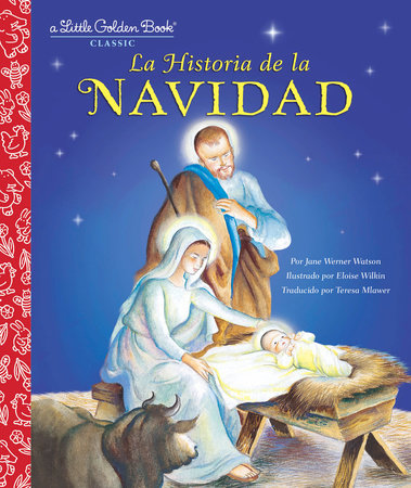 La Historia de la Navidad (The Story of Christmas Spanish Edition) by Jane Werner Watson