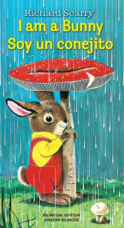 I Am a Bunny/Soy Un Conejito by Ole Risom