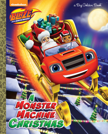 A Monster Machine Christmas (Blaze and the Monster Machines) by Frank Berrios